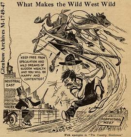 """What Makes the Wild West Wild"" cartoon, Calgary, Alberta."