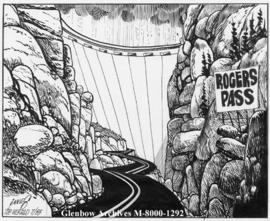[The Rogers Pass Dam is the newest addition to the Trans-Canada Highway in British Columbia.]