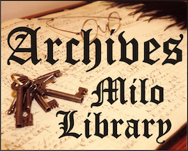 Go to Milo Library Archives