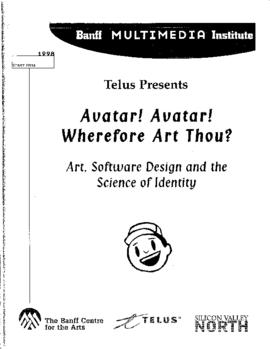 """Avatar! Avatar! Wherefore Art Thou? Art, Software Design and the Science of Identity"" ..."