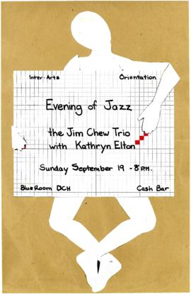 """Inter-Arts Orientation : Evening of Jazz"" : [poster]"