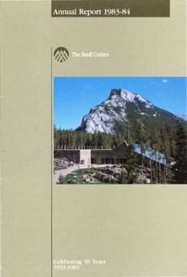 Annual Report of the Banff Centre, 1983-84