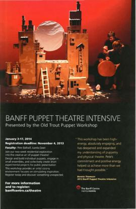 Banff Puppet Theatre Intensive : Presented by the Old Trout Puppet Workshop