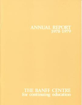 Annual Report of the Banff Centre for Continuing Education, 1978-79