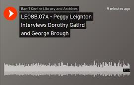 Peggy Leighton interviews Dorothy Gatird and George Brough