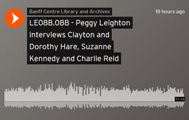 Peggy Leighton interviews Clayton and Dorothy Hare, Suzanne Kennedy and Charlie Reid