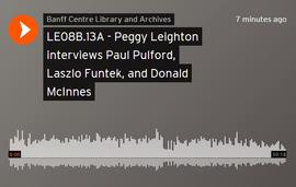 Peggy Leighton interviews Paul Pulford, Laszlo Funtek, and Donald McInnes