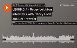 Peggy Leighton interviews with Nancy Lord and Del Brewster : [recording]