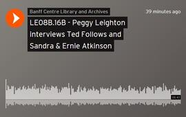 Peggy Leighton interviews Ted Follows and Sandra & Ernie Atkinson