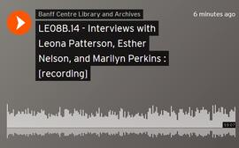 Interviews with Leona Patterson, Esther Nelson, and Marilyn Perkins : [recording]