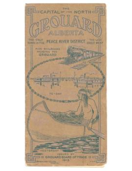 Grouard: The Coming Metropolis of the Great Peace River Country.